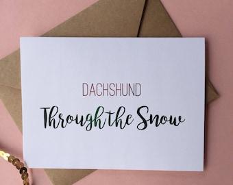 "Red & Green Foil ""Dachshund Through the Snow"" Greeting Card"