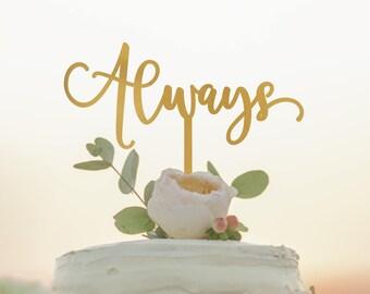 Always Wedding Cake Topper - Harry Potter Wedding Cake Topper - Rose Gold Cake Topper - Harry Potter Cake Topper - Rustic Cake Topper