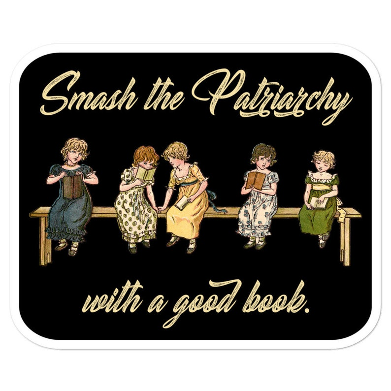 Smash the Patriarchy with a Good Book Sticker  Feminist image 0