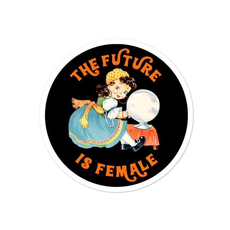 The Future is Female Sticker Retro Fortune Teller  Feminist image 0