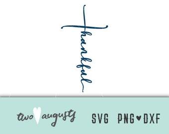 Thankful Cross SVG, DXF, & PNG, Christian, svg Files, svg for Cricut, svg for Silhouette, Jesus, God, thanksgiving, thankful, cursive, shape