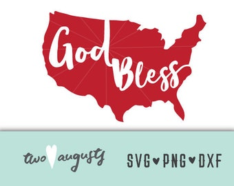 God Bless SVG, DXF, & PNG, svg Files, svg for Cricut, svg for Silhouette, Independence Day, 4th of july, usa, America, Americana, God, Bless