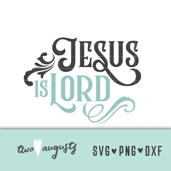 Print File lord Svg jpg my hope and anchor png Silhouette Cricut Cut Files Lord dxf lord quote,Digital File god quote svg eps