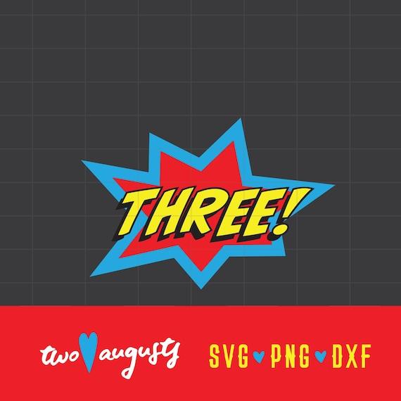 Three Comic Birthday Superhero Svg Dxf Png Hero Files Etsy