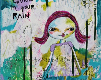 Whimsical Folk Art Print, Mixed Media Collage, dance,  quote, Nursery, girl painting, flower print, canvas, home decor,Rain-by Judie Parsons