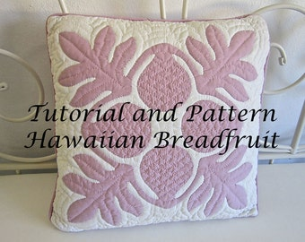 """Hawaiian Quilt Block """"Ulu"""" Breadfruit Pattern and Tutorial PDF, Instant Download, Step by Step Instructions, Hawaiian Quilting Design, DIY"""