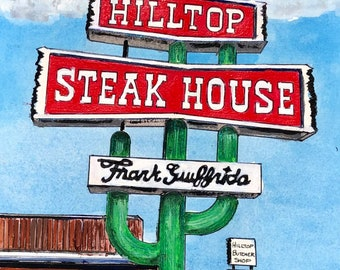 Hilltop Steak House Restaurant cactus neon sign Watercolor Art Print - Roadside Drive-in on Route 1 Saugus Mass Hill Top