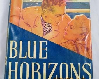 Pulp Romance Novel Blue Horizons by Faith Baldwin 1947 Vintage Blue Orange Illustrated Jacket Reprint Copy w/ Dust Jacket