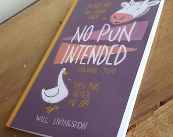 No Pun Intended: Volume Too - Will Livingston - Last of Us - Prop - Recreation - 22 Pages of Puns!!