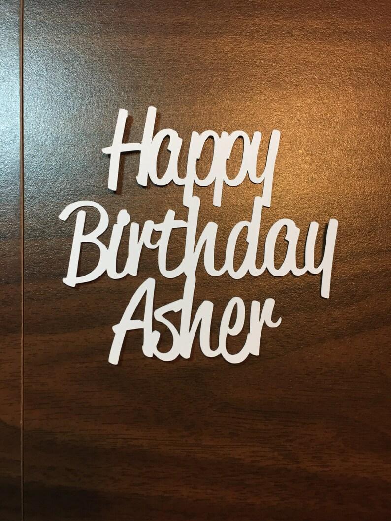 Happy Birthday die cut  custom name image 0