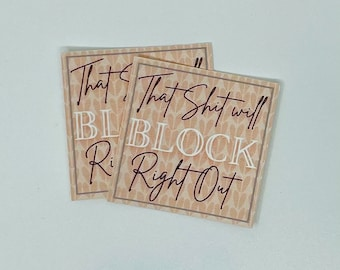 Knit Sticker - That Sh*t Will Block Right Out