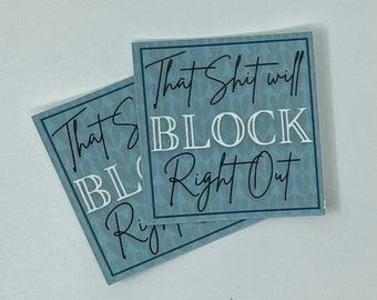 Knitting Sticker - That Sh*t Will Block Right out