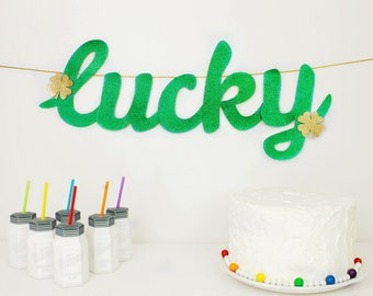 Lucky Banner : Handcrafted St. Patrick's Day Party Decoration | Irish Banner | Shamrock | Clover | Ready to Ship