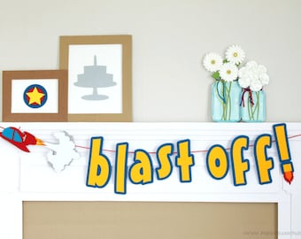 Blast Off Banner : Handcrafted Spaceship Birthday Party Decoration | Rocket Banner | Space Birthday Garland | Countdown Sign | Rocket Ship