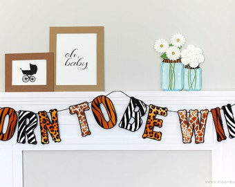 Born To Be Wild Safari Banner : Handcrafted Baby Shower Decoration | Zoo Party Decoration | Jungle First Birthday | Wild Animal Print Sign
