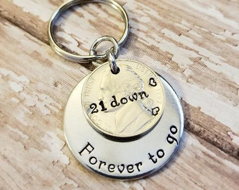 21 Years Down Forever To Go 21st Anniversary Key Chain W Heart Stamp On A 1998 Nickel Gift For Him Or Her Personalized Options