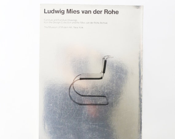 Ludwig Mies Van Der Rohe: Furniture and Furniture Drawings