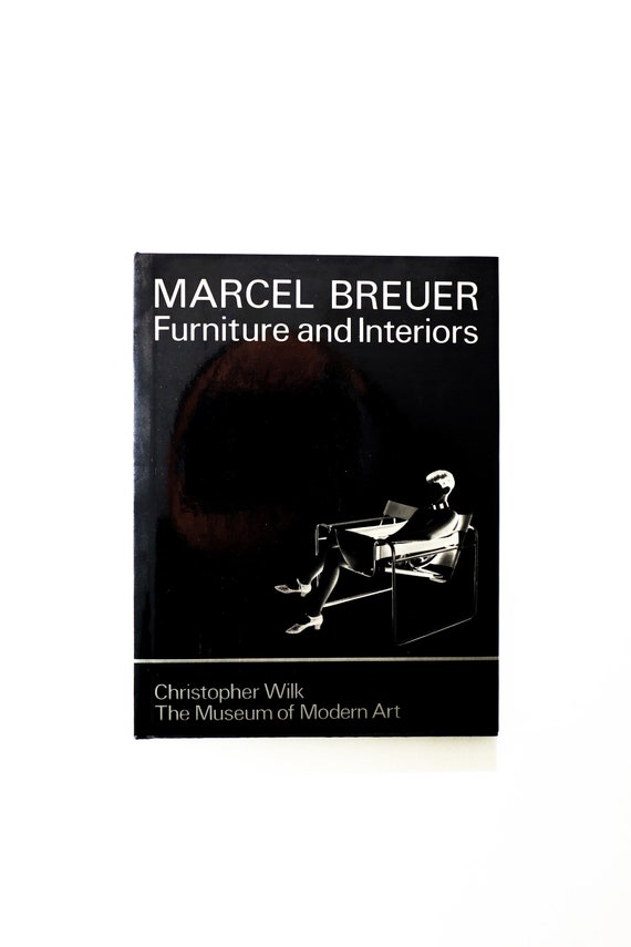 Marcel Breuer : Furniture and Interiors