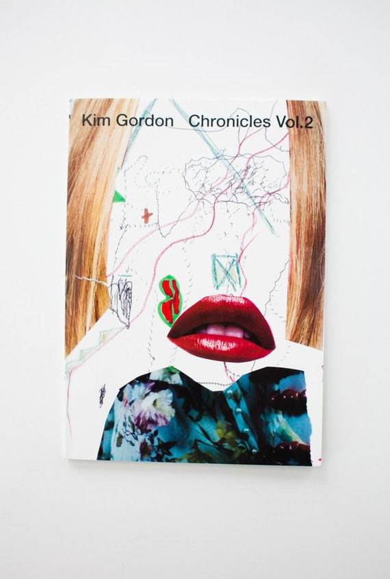 Kim Gordon CHRONICLES VOL. 2