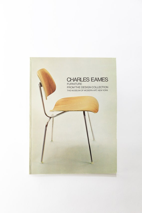 Charles Eames. Furniture from the Design Collection. The Museum of Modern art, New York