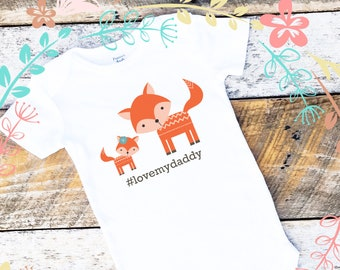 Father's Day Gift, Love My Daddy Onesies®, Baby Girl Onesie, Daddy and Daughter, Fox Onesie, Woodland Baby, New Dad, Cute Baby Clothes