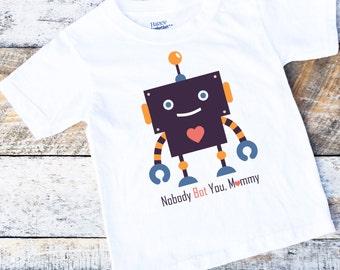 Love Mom Onesies® For Boys, Toddler Valentine Shirt, Robot Onesie, Nobody Bot You Mommy, Love Mommy Onesie, Baby Boy Bodysuit Shirt, Hearts