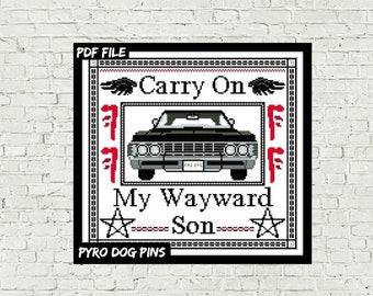 Carry On My Wayward Son - Modern Cross Stitch Pattern - PDF -   Counted Cross Stitch Sampler - Instant Download