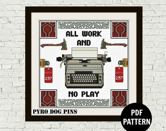 All Work and No Play Typewriter - Cross Stitch Pattern PDF - Modern Cross Stitch Sampler - Instant Download Digital Pattern