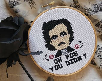 Edgar Allen Poe Gothic Cross Stitch Pattern PDF, Oh Poe You Didn't Modern Cross Stitch Literature Sampler - Instant Download