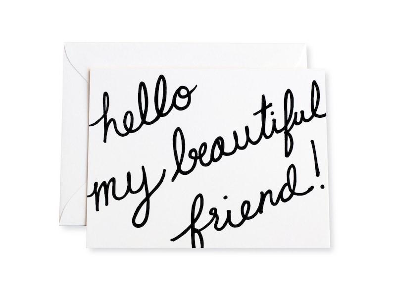 Hello My Beautiful Friend Letterpress Note Card image 0