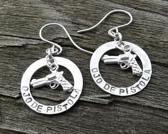 Ojo De Pistola Earrings - Solid Sterling Silver - Choice of Earwire or Leverback - Fun Gift Item