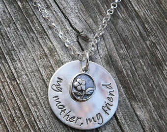 My Mother, My Friend... custom solid sterling silver necklace Choose Your Font, Finish, and Phrase if you wish, Hand Stamped, Mom Mommy Gift