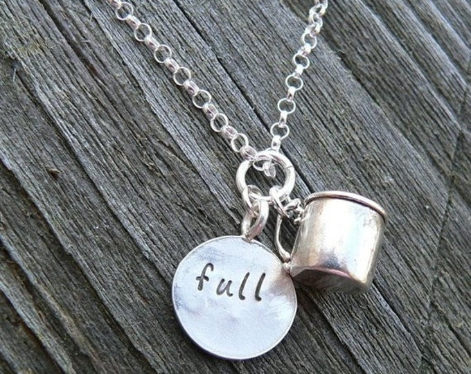 BLACK FRIDAY SALE - Cup Half Full...Cup Half Empty - a Unique Solid Sterling Silver Charm necklace - Hand Stamped - Customize if you wish