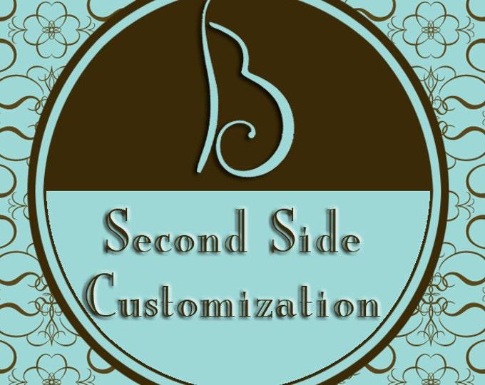 Second Side Customization