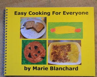 Easy Cooking For Everybody