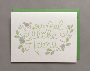You Feel Like Home / Love / For Mom / For Dad / For Sibling / Hand Drawn / Hand Lettering Card for Him / Watercolor / Blank Greeting Card