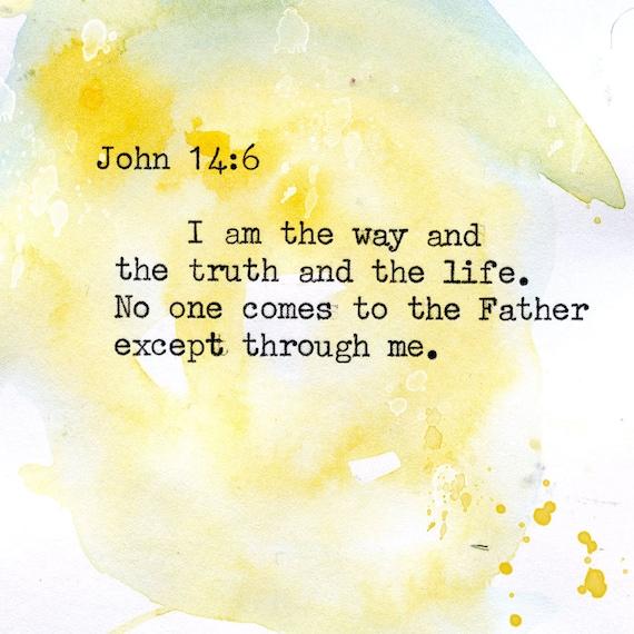 John 14:6 - Inspirational Bible Verse fine art print