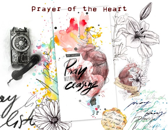 The Prayer of the Heart- a creative bible study, Bible journaling creative devotional - digital download