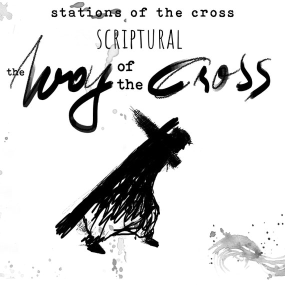 Scriptural Stations of the Cross -  Bible and Faith Journaling Digital Download