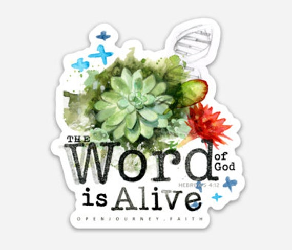 The Word is Alive - sticker