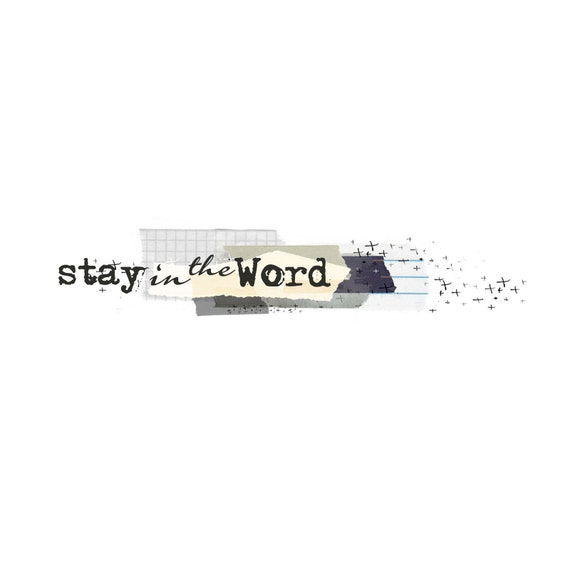 Stay in the Word - Washi Strips and sticker collection - digital download for bible journaling, card making and craft