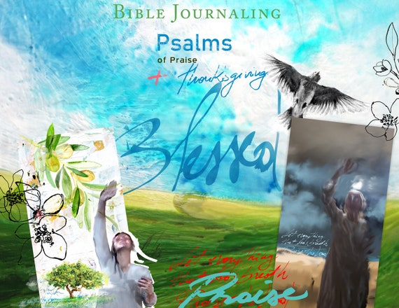 Psalms of Thanksgiving and Praise- a creative bible study, Bible journaling creative devotional - digital download