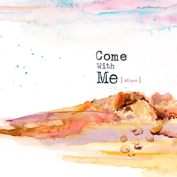 Come with Me - Lenten companion and a creative bible study, Bible journaling creative devotional - digital download