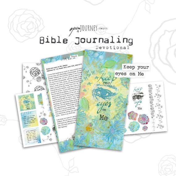 Keep your Eyes on Me - a Bible journaling creative devotional -digital download