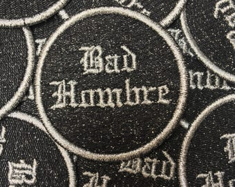 Silver Bad Hombre Patch
