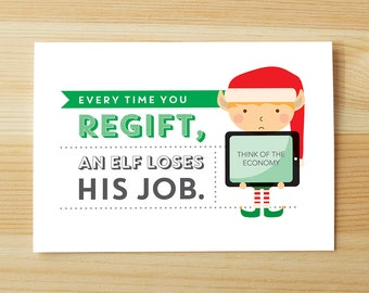Regift Elf Loses Job