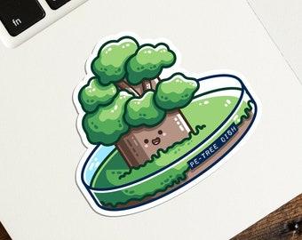 Petri Dish Biology Pun Sticker, Science Joke Pe-Tree Dish Die Cut Vinyl Sticker