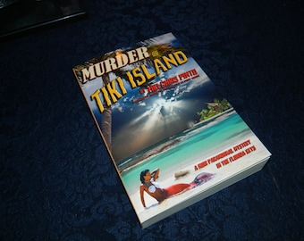 """Murder on Tiki Island: A Paranormal Mystery in the Florida Keys signed by """"Tiki Chris"""" Pinto, Key West, Occult, Horror, Ghost Book, Novel"""
