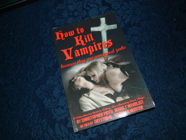 How To Kill Vampires because they are Unnatural Jerks book image 0