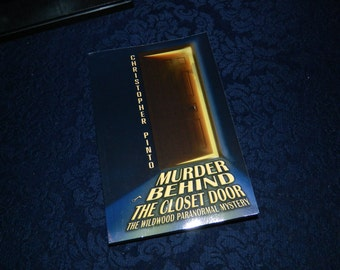 Murder Behind the Closet Door: The Wildwood Paranormal Mystery, signed by Christopher Pinto, New Jersey, Occult, Horror, Ghost Book, Novel
